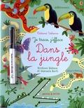 Kirsteen Robson et Manuela Berti - Dans la jungle - Avec un feutre à encre effaçable.
