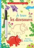 Kirsteen Robson et Jordan Wray - Je trace les dinosaures.