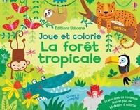 Kirsteen Robson et Christine Sheldon - La forêt tropicale.