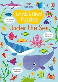 Kirsteen Robson et Gareth Lucas - Look and find puzzles under the sea.