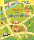 Kirsteen Robson et Emily Golden Twomey - Mon livre des labyrinthes.