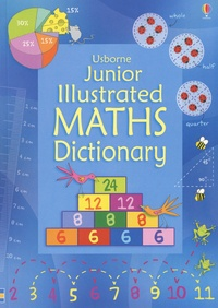 Kirsteen Rogers et Tori Large - Junior Illustrated Maths Dictionary.