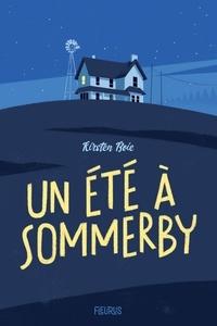 Kirsten Boie et Mathilde Ray - Un été à Sommerby.