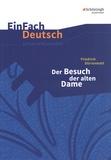 Kirsten Köster et Verena Löcke - Friedrich Dürrenmatt: Der Besuch der alten Dame.