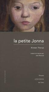 Kirsten Thorup - La petite Jonna.
