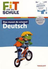 Kirstin Gramowski - Das musst du wissen! Deutsch - Klasse 4.