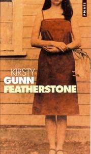 Kirsty Gunn - Featherstone.