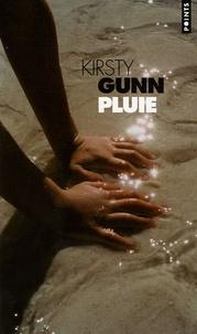 Kirsty Gunn - Pluie.