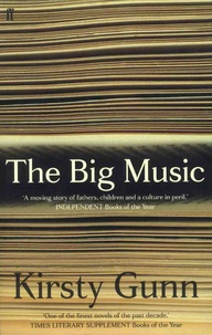 Kirsty Gunn - The Big Music - Selected papers.