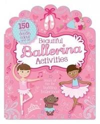 Kirsty Neale et Samantha Meredith - Les jolies danseuses - Mon livre d'activités.