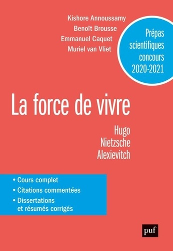 La force de vivre. Victor Hugo, Les contemplations ; Friedrich Nietzsche, Le gai savoir ; Svetlana Alexievitch, La supplication  Edition 2020-2021