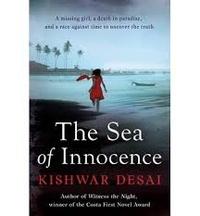 Kishwar Desai - The Sea of Innocence.