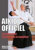 Kisshômaru Ueshiba et Morihei Ueshiba - Aikido officiel - Enseignement fondamental et supérieur.