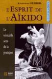 Kisshômaru Ueshiba - L'Esprit de l'Aïkido.