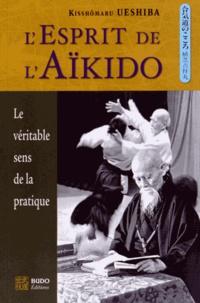 L'Esprit de l'Aïkido - Kisshômaru Ueshiba |