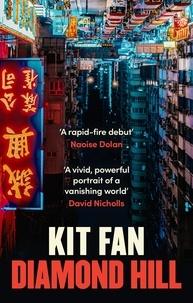 Kit Fan - Diamond Hill.