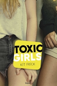 Accentsonline.fr Toxic Girls Image