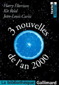 Kit Reed et Jean-Louis Curtis - 3 nouvelles de l'an 2000.