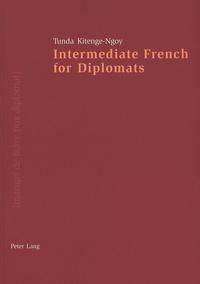 Kitenge-ngoy 0.0 - Intermediate French for Diplomats.