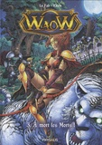 Kitex et  Le Fab - Waow Tome 3 : A mort les morts !.