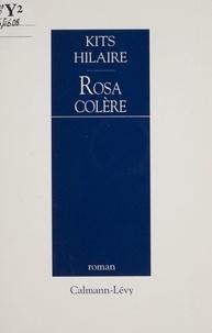 Kits Hilaire - Rosa colère.