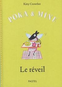 Kitty Crowther - Poka et Mine  : Le réveil.