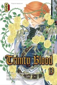 Kiyo Kyujyo et Sunao Yoshida - Trinity Blood Tome 13 : .
