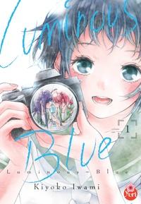 Kiyoko Iwami - Luminous blue Tome 1 : .
