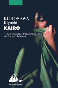 Kiyoshi Kurosawa - Kairo.