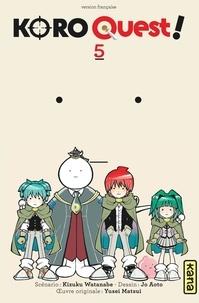 Koro Quest Tome 5 - Kizuku Watanabe | Showmesound.org