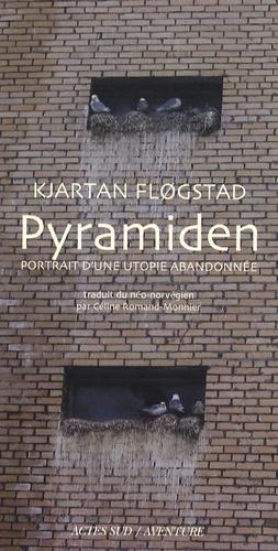 Kjartan Flogstad - Pyramiden - Portrait d'une utopie abandonnée.