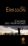 Kjell Eriksson - L'homme des montagnes.