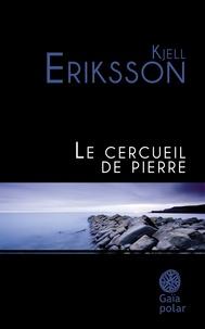 Kjell Eriksson - Le Cercueil de pierre.