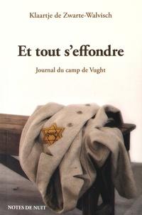 Galabria.be Et tout s'effondre - Journal du camp de Vught (22 mars - 4 juillet 1943) Image