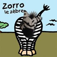 Klaartje Van der Put - Zorro le zèbre.