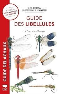 Klaas-Douwe B. Dijkstra et Asmus Schröter - Guide des libellules de France et d'Europe.