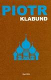 Klabund - Piotr - Roman d'un tsar.