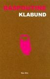 Klabund - Raspoutine.