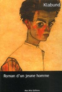 Klabund - Roman d'un jeune homme.