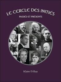 Klaire D. Roy - Le cercle des initiés, passés et présents - Tome 1.