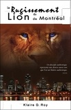 Klaire D. Roy - Le Rugissement du Lion de Montréal. 1 CD audio