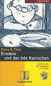 Klara & Theo - Einstein und das tote Kaninchen - Lektüre Stufe 2. 1 CD audio