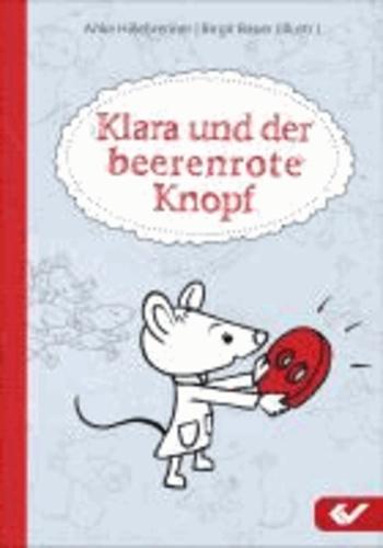 Klara und der beerenrote Knopf.