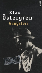Klas Östergren - Gangsters.