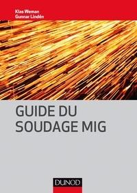 Klas Weman et Gunnar Lindén - Guide du soudage MIG.