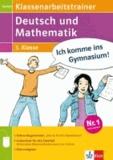 Klassenarbeitstrainer Deutsch und Mathematik 3. Klasse - Übungsbuch mit 1 Lösungsheft und Elternratgeber.