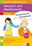 Klassenarbeitstrainer Deutsch und Mathematik 4. Klasse - Übungsbuch mit 1 Lösungsheft und Elternratgeber.