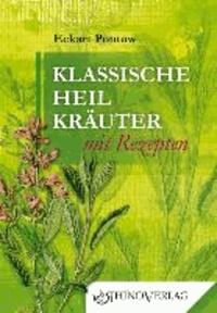 Klassische Heilkräuter mit Rezepten.