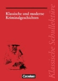Klassische und moderne Kriminalgeschichten.
