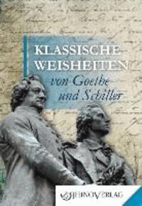 Klassische Weisheiten von Goethe und Schiller.
